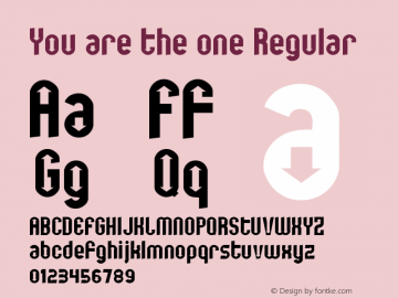 You are the one Regular 2 Font Sample