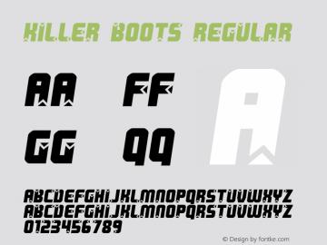 Killer boots Regular www.pizzadude.dk - Embedding allowed Font Sample