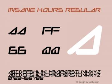 Insane Hours Regular www.pizzadude.dk - Embedding allowed Font Sample