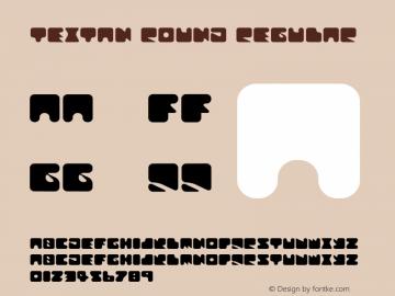 Textan Round Regular 1.0 Font Sample