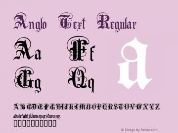 Anglo Text Regular Macromedia Fontographer 4.1 2001-02-17 Font Sample