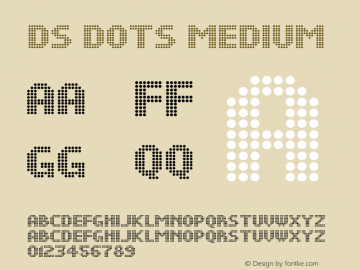 DS Dots Medium Version 1.0; 2001; initial release Font Sample