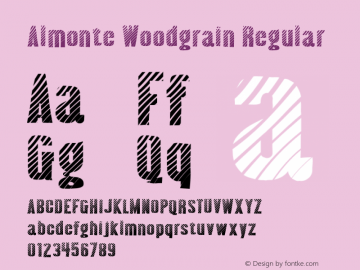 Almonte Woodgrain Regular Version 1.0; 2001; initial release Font Sample
