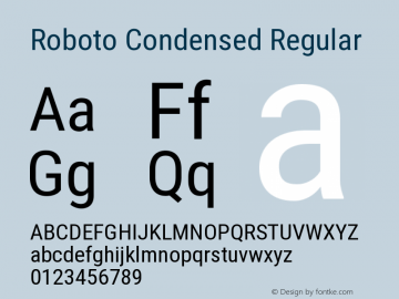 Roboto Condensed Regular Version 2.001047; 2015 Font Sample