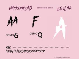 Pumpkinhead DEMO Regular OTF 1.000;PS 001.000;Core 1.0.29 Font Sample