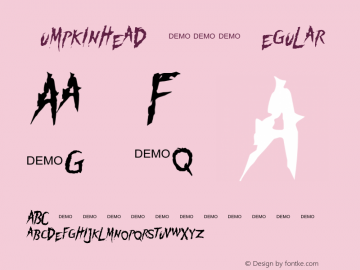 Pumpkinhead DEMO Regular OTF 1.000;PS 001.000;Core 1.0.29 Font Sample