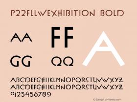 P22FLLWExhibition Bold Macromedia Fontographer 4.1.3 8/15/00 Font Sample