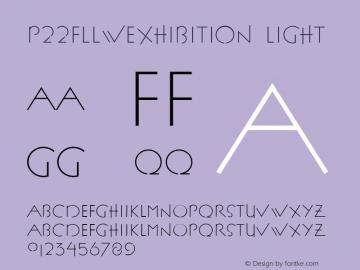 P22FLLWExhibition Light 001.000 Font Sample
