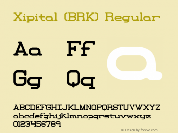 Xipital (BRK) Regular Version 1.22 Font Sample