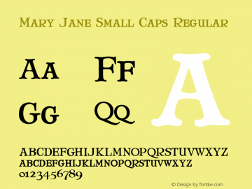 Mary Jane Small Caps Regular 1.0 Font Sample
