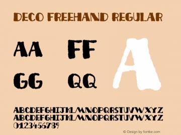 Deco Freehand Regular 2001; 1.0, initial release Font Sample