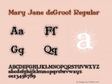 Mary Jane deGroot Regular 1.0 Font Sample