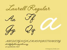 Laurell Regular Altsys Fontographer 4.0.3 2/7/94 Font Sample
