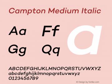 Campton Medium Italic Version 1.002;PS 001.002;hotconv 1.0.88;makeotf.lib2.5.64775图片样张