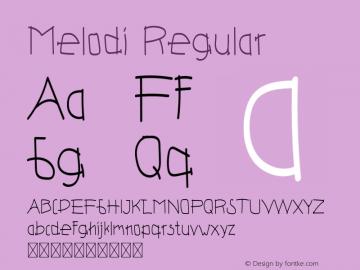Melodi Version 1.002;Fontself Maker 3.5.1图片样张
