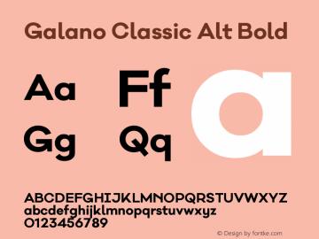 Galano Classic Alt Bold Version 1.000;PS 001.000;hotconv 1.0.70;makeotf.lib2.5.58329图片样张