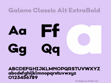 Galano Classic Alt ExtraBold Version 1.000;PS 001.000;hotconv 1.0.70;makeotf.lib2.5.58329图片样张