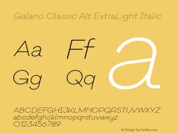 Galano Classic Alt ExtraLight Italic Version 1.000;PS 001.000;hotconv 1.0.70;makeotf.lib2.5.58329图片样张
