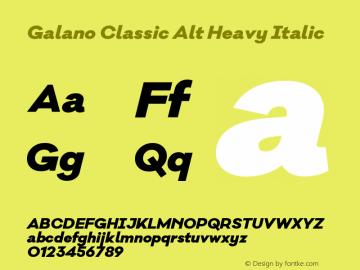 Galano Classic Alt Heavy Italic Version 1.000;PS 001.000;hotconv 1.0.70;makeotf.lib2.5.58329图片样张