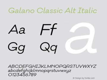 Galano Classic Alt Italic Version 1.000;PS 001.000;hotconv 1.0.70;makeotf.lib2.5.58329图片样张