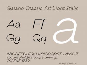 Galano Classic Alt Light Italic Version 1.000;PS 001.000;hotconv 1.0.70;makeotf.lib2.5.58329图片样张