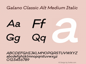 Galano Classic Alt Medium Italic Version 1.000;PS 001.000;hotconv 1.0.70;makeotf.lib2.5.58329图片样张