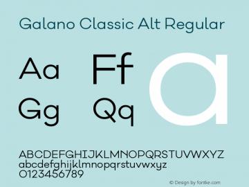 Galano Classic Alt Version 1.000;PS 001.000;hotconv 1.0.70;makeotf.lib2.5.58329图片样张