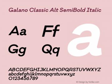 Galano Classic Alt SemiBold Italic Version 1.000;PS 001.000;hotconv 1.0.70;makeotf.lib2.5.58329图片样张