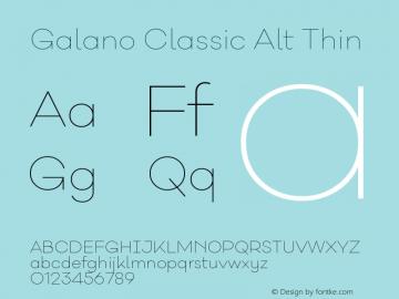 Galano Classic Alt Thin Version 1.000;PS 001.000;hotconv 1.0.70;makeotf.lib2.5.58329图片样张