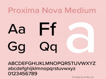 Proxima Nova Medium Version 3.014;PS 003.014;hotconv 1.0.88;makeotf.lib2.5.64775图片样张