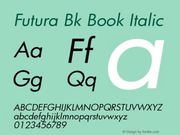 Futura Bk Book Italic mfgpctt-v4.4 Mar 9 2000 Font Sample