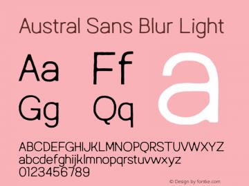 AustralSansBlur-Light Version 1.000图片样张
