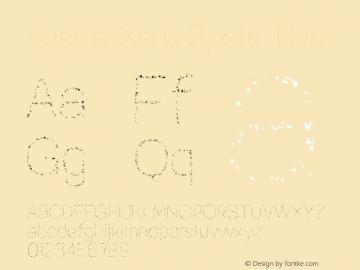 Austral Sans Spots Thin Version 1.000图片样张