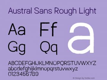 Austral Sans Rough Light Version 1.000图片样张