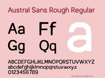 Austral Sans Rough Regular Version 1.000图片样张