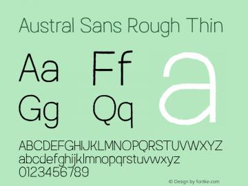 Austral Sans Rough Thin Version 1.000图片样张