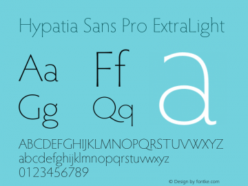 HypatiaSansPro-ExtraLight Version 2.073;PS 2.001;hotconv 1.0.68;makeotf.lib2.5.35818图片样张
