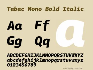 Tabac Mono Bold Italic Version 2.000图片样张