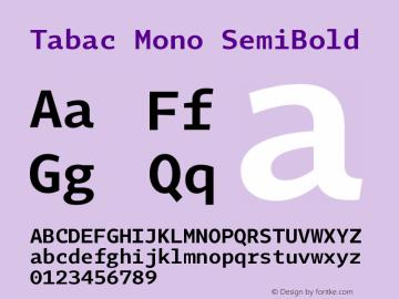 Tabac Mono SemiBold Version 2.000图片样张