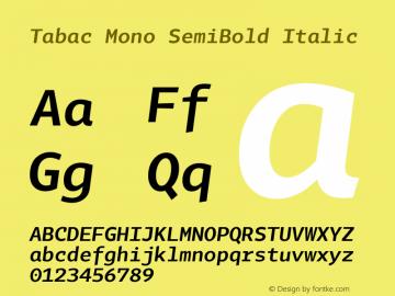 Tabac Mono SemiBold Italic Version 2.000图片样张