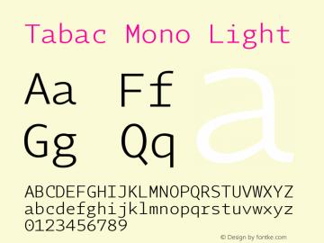 Tabac Mono Light Version 2.000图片样张