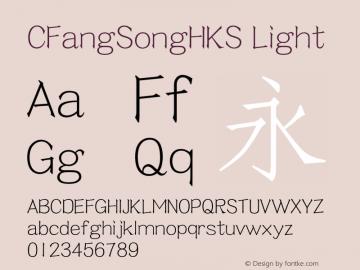 CFangSongHKS Light 图片样张