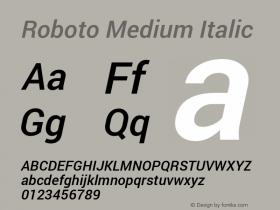Roboto Medium Italic Version 1.100140; 2013图片样张