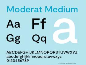 Moderat Medium Version 3.000;PS 003.000;hotconv 1.0.88;makeotf.lib2.5.64775图片样张