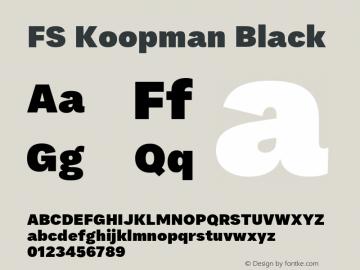 FSKoopmanBlack Version 1.001; ttfautohint (v1.8)图片样张