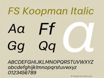 FSKoopman-Italic Version 1.001; ttfautohint (v1.8)图片样张