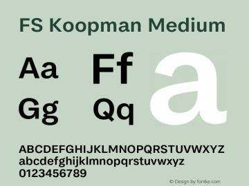 FSKoopmanMedium Version 1.001; ttfautohint (v1.8)图片样张