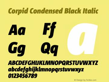 CorpidCondensed-BlackItalic Version 2.001图片样张
