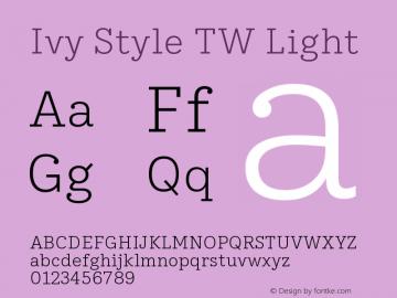 IvyStyleTW-Light Version 1.001图片样张