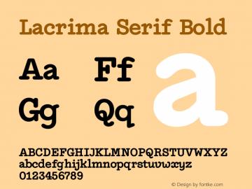 Lacrima Serif Bold Version 3.001 | wf-rip DC20190405图片样张